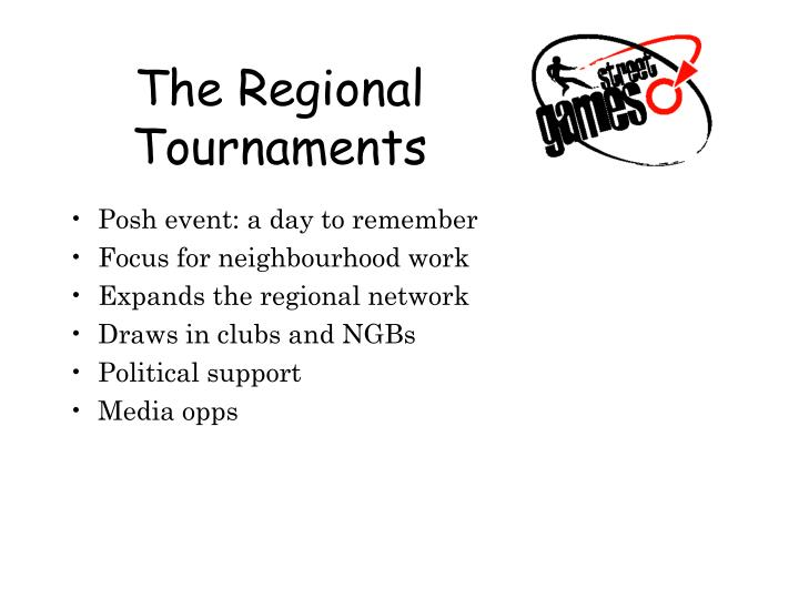 The Regional Tournaments