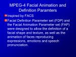 mpeg 4 facial animation and definition paramters