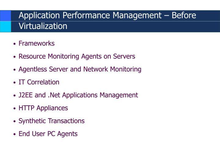 Application Performance Management – Before Virtualization