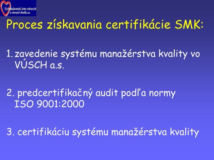 Proces získavania certifikácie