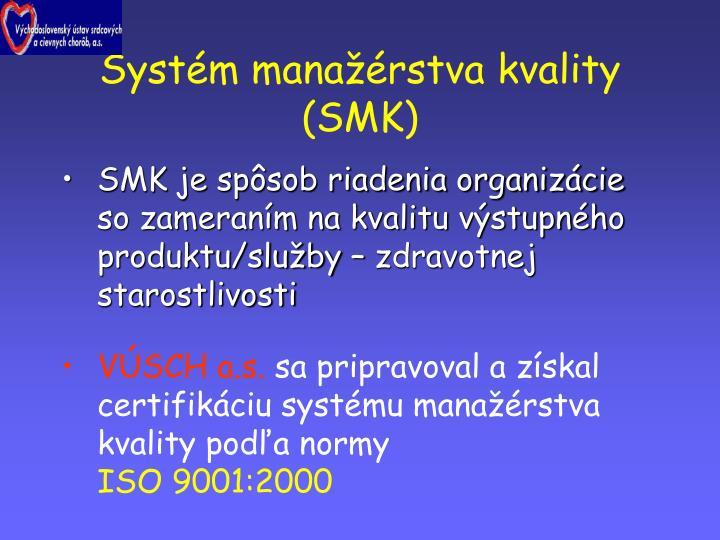 Systém manažérstva kvality
