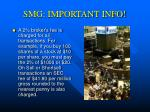 smg important info