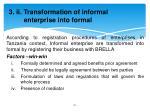 3 ii transformation of informal enterprise into formal