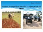 increased farm operations efficiency using ox plough and tractors