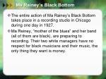 ma rainey s black bottom