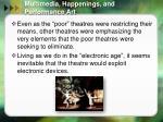 multimedia happenings and performance art