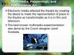 multimedia happenings and performance art1