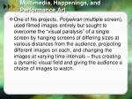 multimedia happenings and performance art2