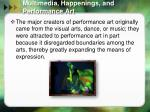 multimedia happenings and performance art8