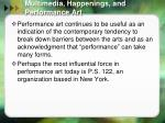 multimedia happenings and performance art9