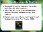poor and environmental theatres4
