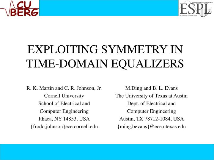 Exploiting symmetry in time domain equalizers