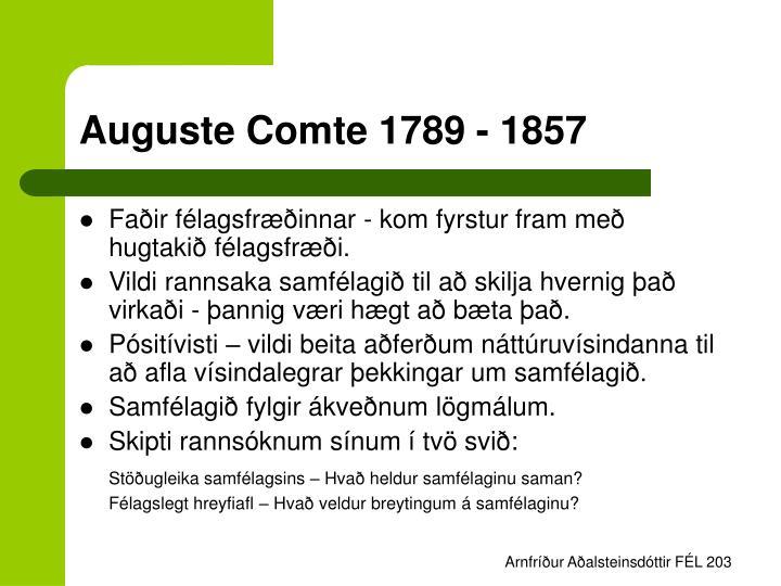 Auguste Comte 1789 - 1857