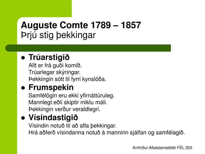 Auguste Comte 1789 – 1857