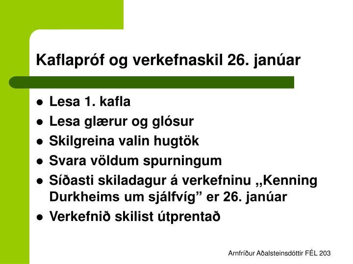 Kaflapróf og verkefnaskil 26. janúar