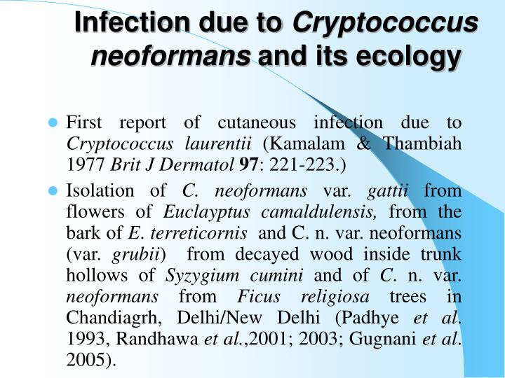 Infection due to