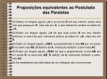 proposi es equivalentes ao postulado das paralelas3