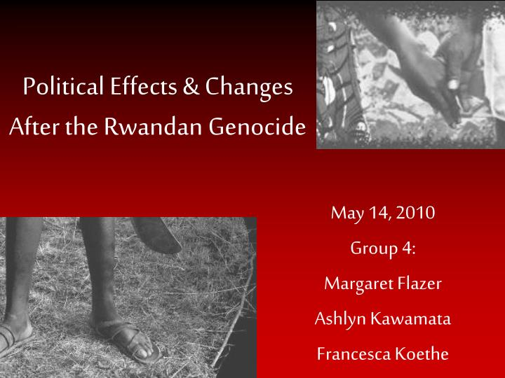 political effects changes after the rwandan genocide n.