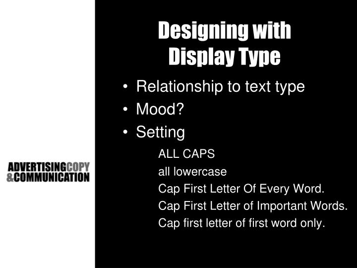 Designing with
