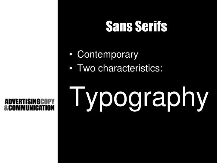 Sans Serifs