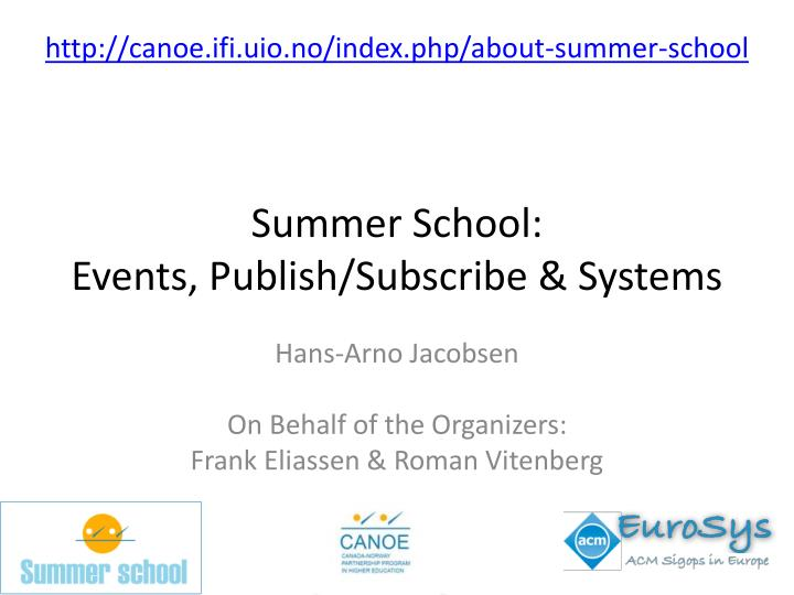 summer school events publish subscribe systems n.