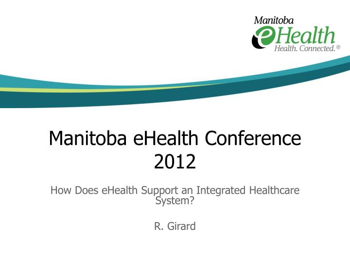 manitoba ehealth conference 2012 n.