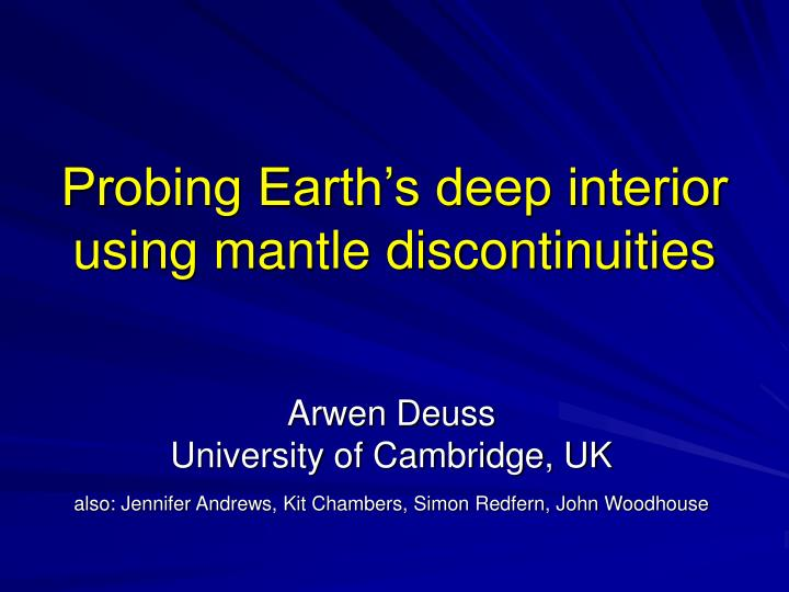 probing earth s deep interior using mantle discontinuities n.