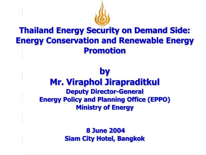 Thailand Energy Security on Demand Side: