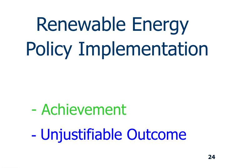 Renewable Energy Policy Implementation