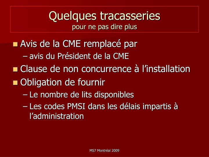 Quelques tracasseries