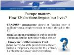 europe matters how ep elections impact our lives