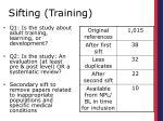 sifting training