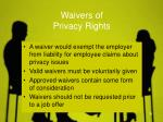 waivers of privacy rights