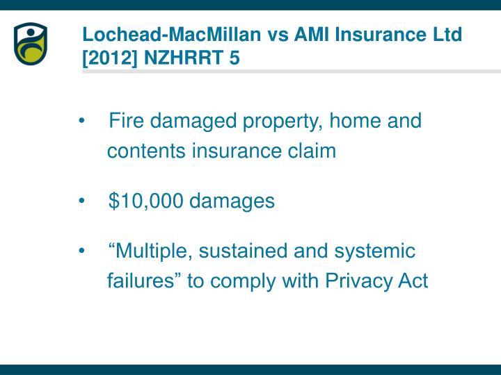 Lochead-MacMillan vs AMI Insurance Ltd