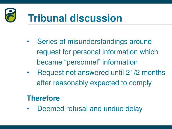 Tribunal discussion