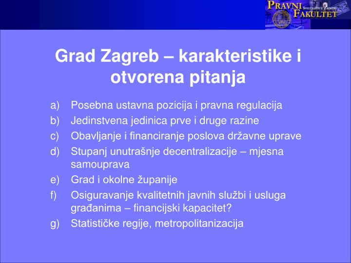 Grad Zagreb – karakteristike i otvorena pitanja