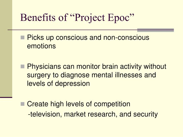 "Benefits of ""Project Epoc"""