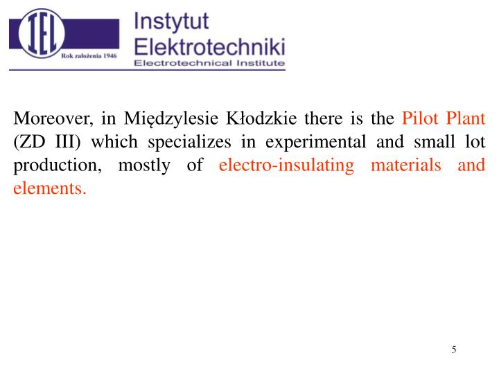 Moreover, in Międzylesie Kłodzkie there is the