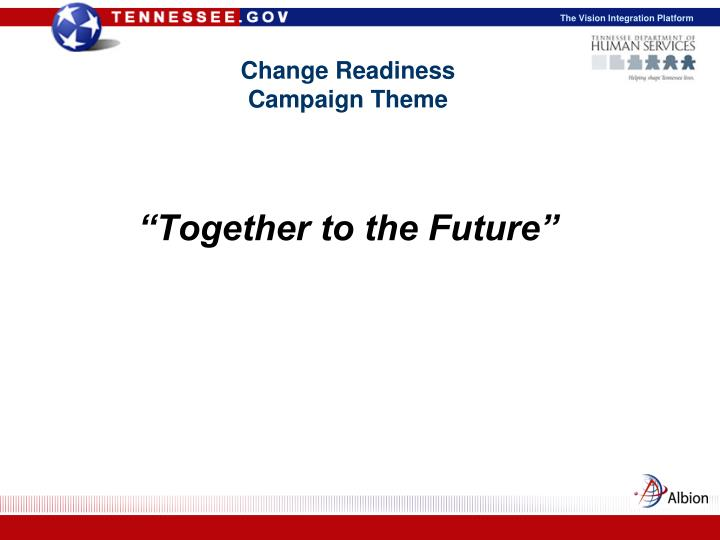 Change readiness campaign theme