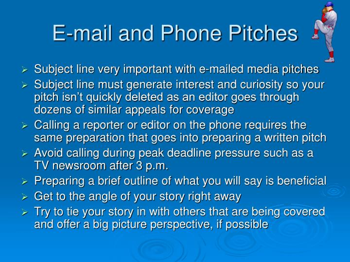 E-mail and Phone Pitches