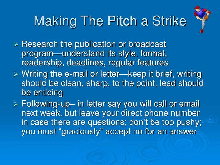 Making The Pitch a Strike