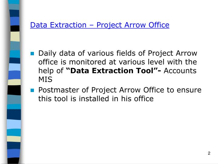 Data extraction project arrow office