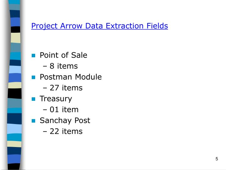 Project Arrow Data Extraction Fields