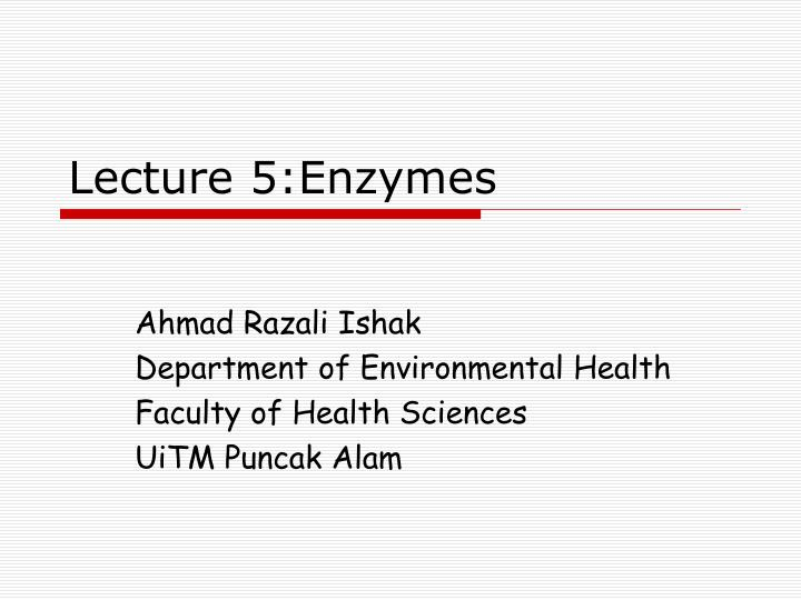 lecture 5 enzymes n.