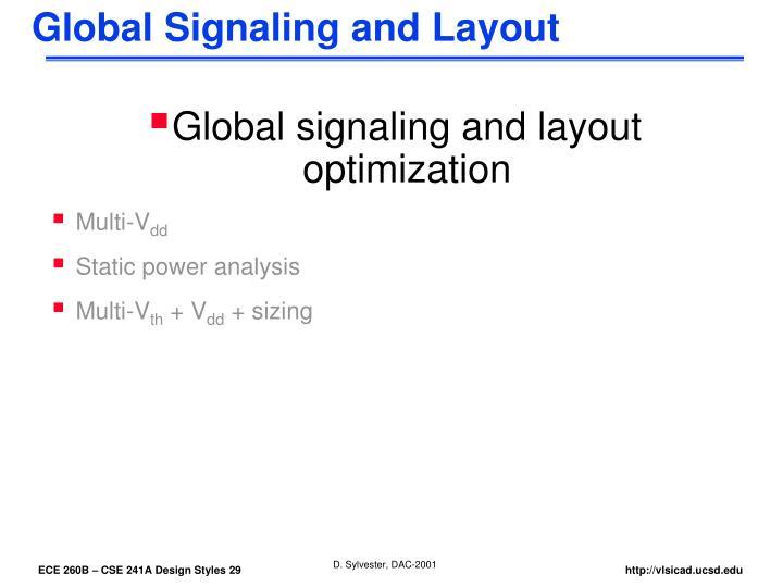 Global Signaling and Layout