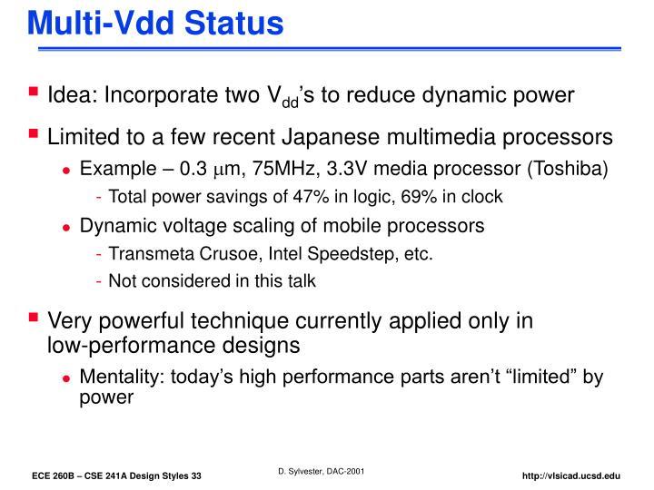 Multi-Vdd Status