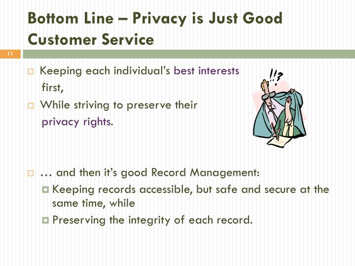 Bottom Line – Privacy is Just Good Customer Service