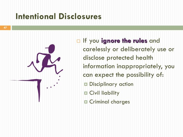 Intentional Disclosures