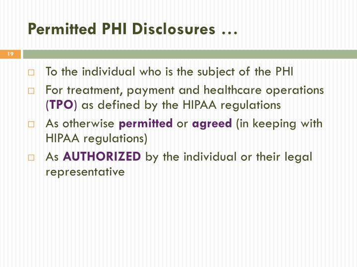 Permitted PHI Disclosures …