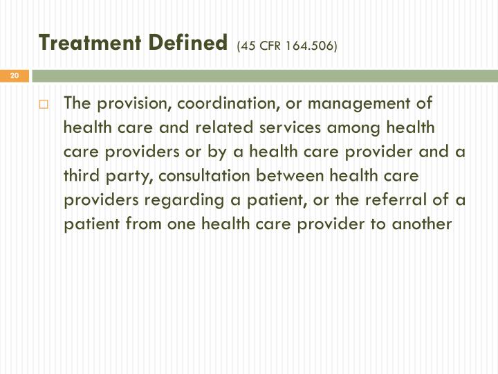 Treatment Defined
